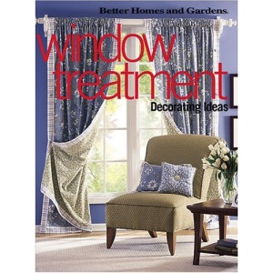 Window Treatment: Decorating Ideas (Better Homes & Gardens)
