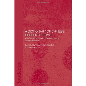 A Dictionary of Chinese Buddhist Terms: With Sanskrit and English Equivalents and a Sanskrit-Pali Index