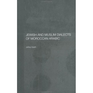 Jewish and Muslim Dialects of Moroccan Arabic (Curzon Arabic linguistics)