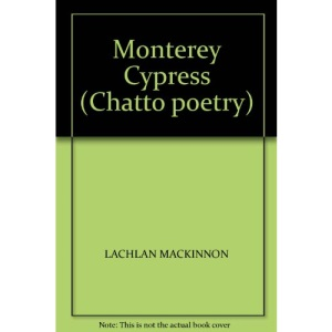 Monterey Cypress (Chatto poetry)