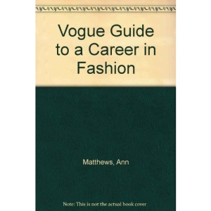Vogue Guide to a Career in Fashion