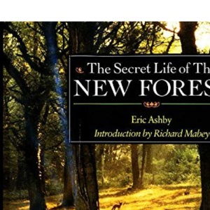 The Secret Life of the New Forest