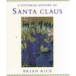 A Pictorial History of Santa Claus