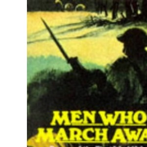 Men Who March Away: Poems of the First World War (Poetry)