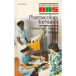 Pharmacology for Nurses: Nurses' Aids Series