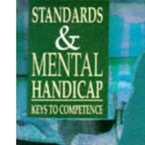 Standards and Mental Handicap: Keys to Competence