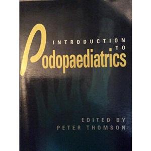 An Introduction to Podopaediatrics