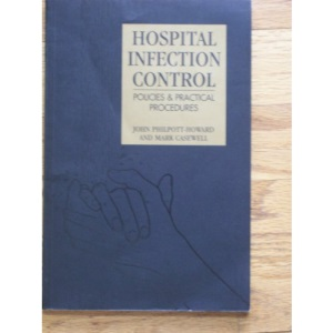 Hospital Infection Control: Policies & Practical Procedures: Policies and Practical Procedures