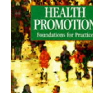 Health Promotion: Foundations for Practice
