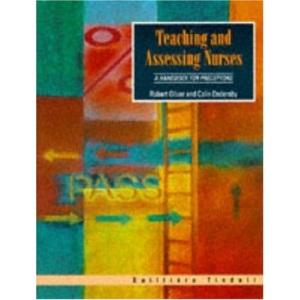 Teaching and Assessing Nurses: A Handbook for Preceptors