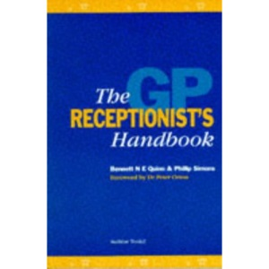 The GP Receptionist's Handbook
