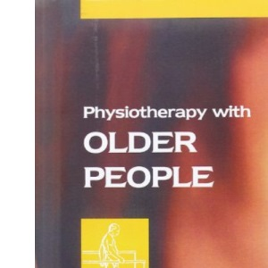 Physiotherapy with Older People, 1e