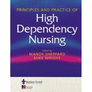 Principles & Practice of High Dependency Nursing