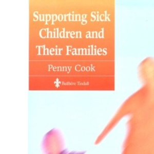 Supporting Sick Children and Their Families