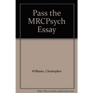 Pass the MRCPsych Essay