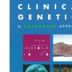 Clinical Genetics: A Case-based Approach