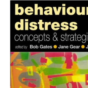 Behavioural Distress: Concepts and Strategies