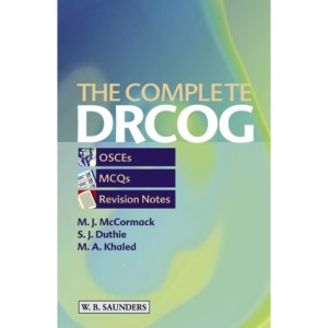 The Complete DRCOG: Osces, MCQS and Revision Notes