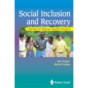 Social Inclusion and Recovery: A Model for Mental Health Practice