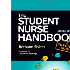 The Student Nurse Handbook second edition