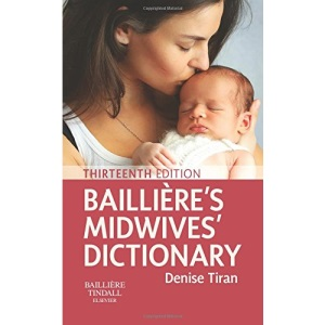 Bailliere's Midwives' Dictionary, 13e