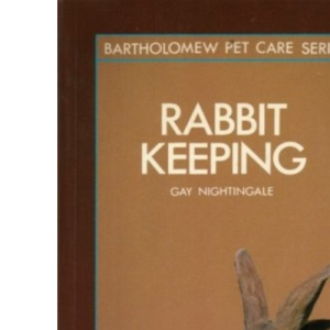 Rabbit Keeping (Pet Care Guides)