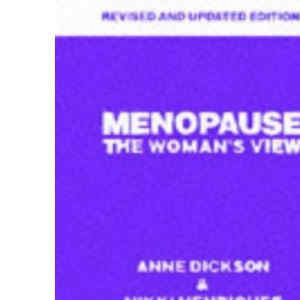 Menopause: The Woman's View
