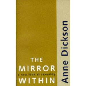 The Mirror within: New Look at Sexuality