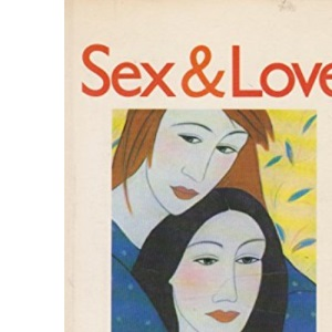 Sex and Love: New Thoughts on Old Contradictions