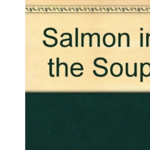 Salmon in the Soup