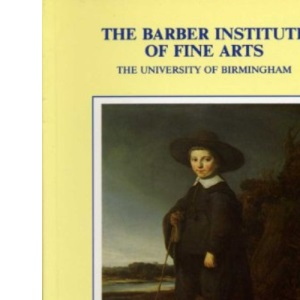 Illustrated Handbook of the Barber Institute of Fine Arts