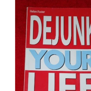 Dejunk Your Life