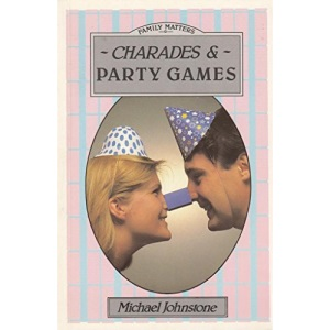 Charades and Party Games (Family Matters)