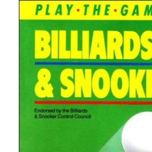 Billiards and Snooker (Play the Game Series)