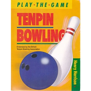 Tenpin Bowling (Play the Game S.)