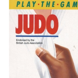 Judo (Play the Game S.)