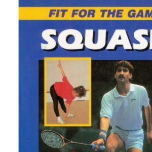 Squash (Fit for the Game)