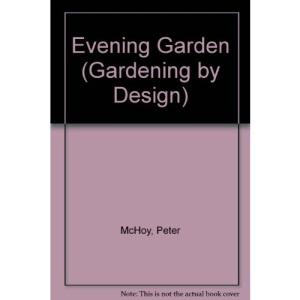 Evening Garden (Gardening by Design)