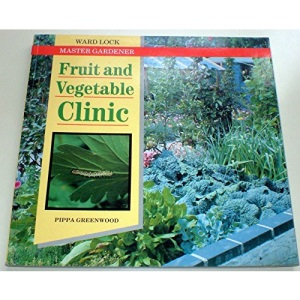 Fruit and Vegetable Clinic (Ward Lock Master Gardener)