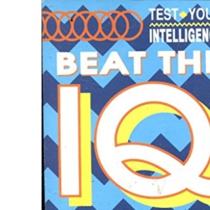 Beat the IQ Challenge (Test Your Intelligence S.)