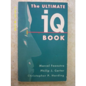 The Ultimate IQ Book (Test Your Intelligence)