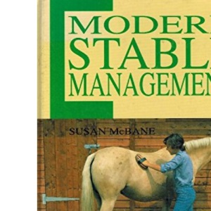 Modern Stable Management (Ward Lock Riding School S.)
