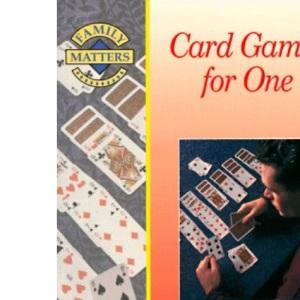 Card Games for One (Family Matters)