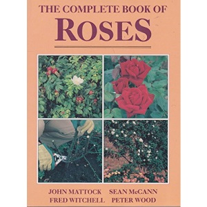 The Complete Book of Roses (Complete book of... series)
