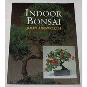 Indoor Bonsai (Practical Gardening S.)