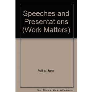 Speeches and Presentations (Work Matters)