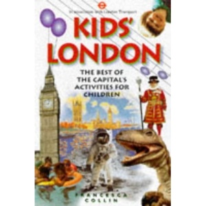 Kid's London (London Transport Guides)