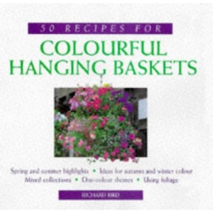 50 Recipes for Colourful Hanging Baskets