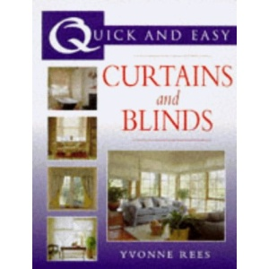 Quick and Easy Curtains and Blinds (Quick and Easy Series)