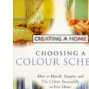Choosing a Colour Scheme (Creating a Home)